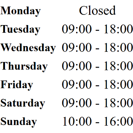 Opening Hours: Mondays Closed, Tuesday to Saturday 09:00 to 18:00 and Sunday 10:00 to 16:00